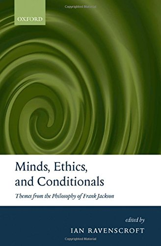 9780199267989: Minds, Ethics, and Conditionals: Themes from the Philosophy of Frank Jackson