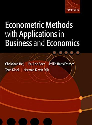 9780199268016: Econometric Methods with Applications in Business and Economics