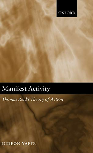 9780199268559: Manifest Activity: Thomas Reid's Theory of Action