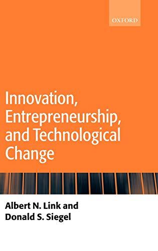 Innovation, Entrepreneurship, and Technological Change (Hardback): Link, Albert N.;