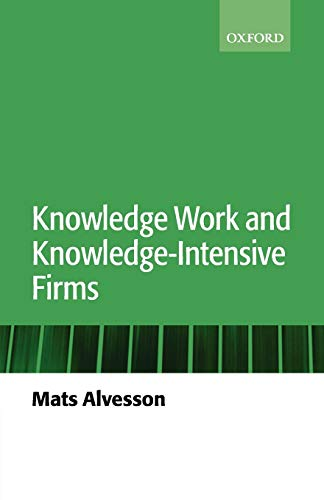 9780199268863: Knowledge Work and Knowledge-Intensive Firms
