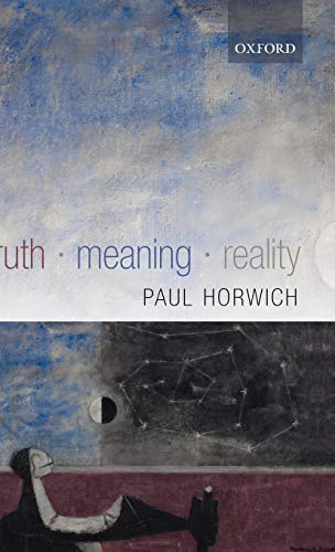 9780199268900: Truth -- Meaning -- Reality