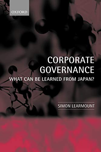 9780199269082: Corporate Governance: What Can Be Learned from Japan?