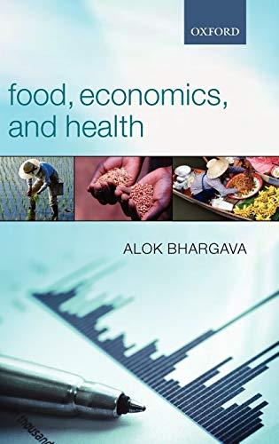 9780199269143: Food, Economics, and Health