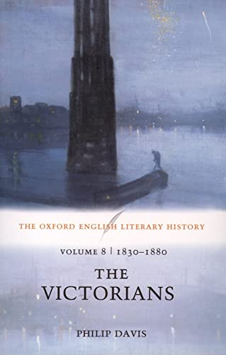 9780199269204: The Oxford English Literary History: Volume 8: 1830-1880: The Victorians