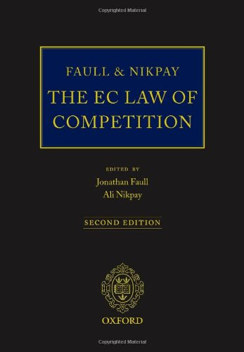 9780199269297: Faull and Nikpay: The EC Law of Competition