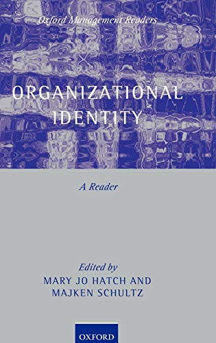 9780199269464: Organizational Identity: A Reader (Oxford Management Readers)