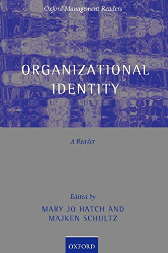 9780199269471: Organizational Identity: A Reader (Oxford Management Readers)