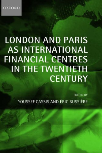 9780199269495: London and Paris as International Financial Centres in the Twentieth Century