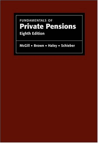 Fundamentals of Private Pensions: Dan M. McGill,