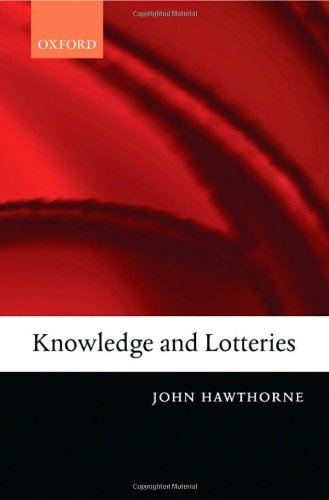 9780199269556: Knowledge and Lotteries
