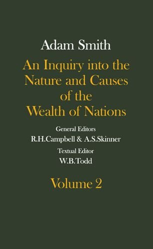 9780199269570: The Glasgow Edition of the Works and Correspondence of Adam Smith: An Inquiry into the Nature and Causes of the Wealth of Nations Volume 2 Volume 2 (Glasgow Edition of the Works of Adam Smith)