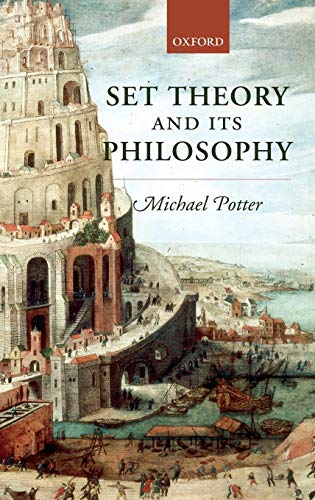 9780199269730: Set Theory and its Philosophy: A Critical Introduction