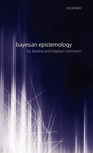 9780199269754: Bayesian Epistemology