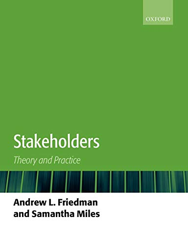9780199269877: Stakeholders: Theory and Practice
