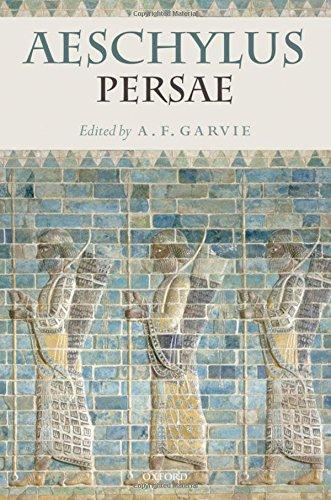 Aeschylus: Persae: Aeschylus, Garvie, A.