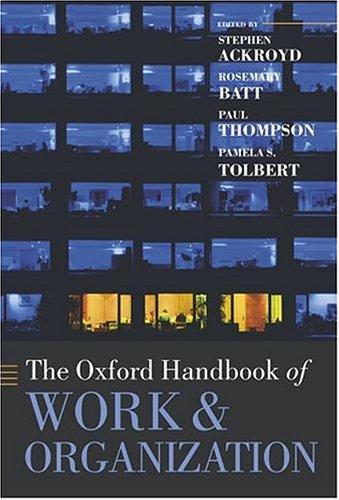 9780199269921: The Oxford Handbook of Work and Organization (Oxford Handbooks)