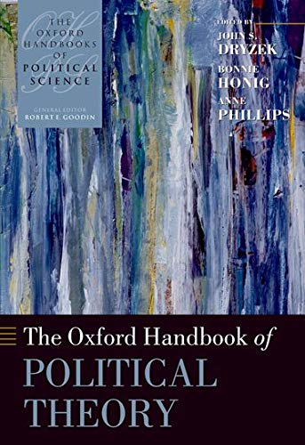 9780199270033: The Oxford Handbook of Political Theory (Oxford Handbooks)