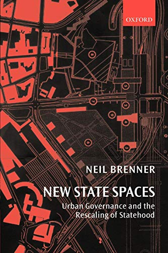 9780199270064: New State Spaces: Urban Governance and the Rescaling of Statehood