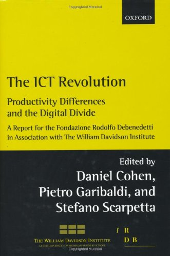 9780199270101: The ICT Revolution: Productivity Differences and the Digital Divide