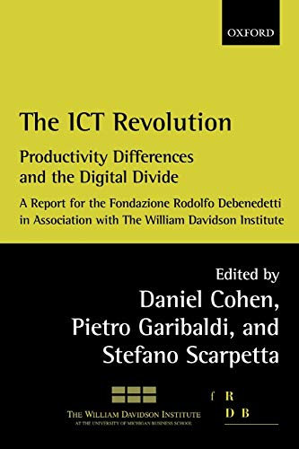 9780199270118: The ICT Revolution: Productivity Differences and the Digital Divide