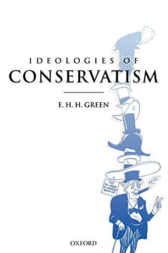 9780199270330: Ideologies of Conservatism: Conservative Political Ideas in the Twentieth Century