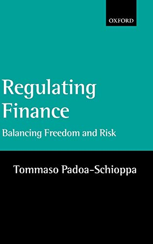 9780199270569: Regulating Finance: Balancing Freedom and Risk