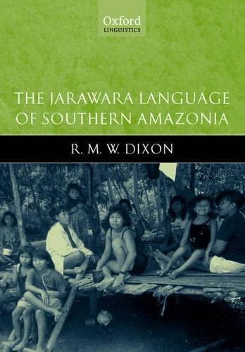 9780199270675: The Jarawara Language of Southern Amazonia (Oxford Linguistics)