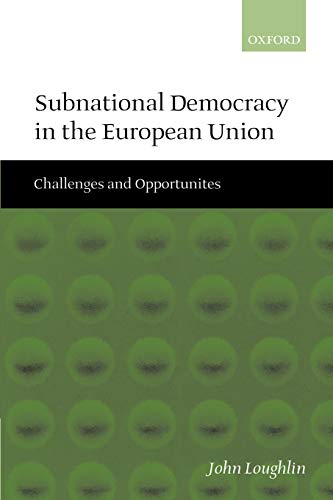 9780199270910: Subnational Democracy in the European Union: Challenges and Opportunities