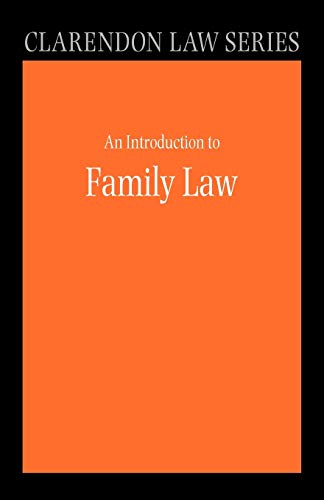 9780199270941: An Introduction to Family Law (Clarendon Law Series)