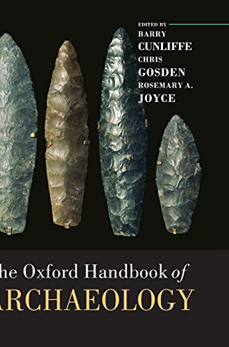9780199271016: The Oxford Handbook of Archaeology (Oxford Handbooks in Archaeology)