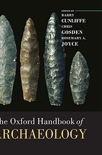 9780199271016: The Oxford Handbook of Archaeology (Oxford Handbooks)