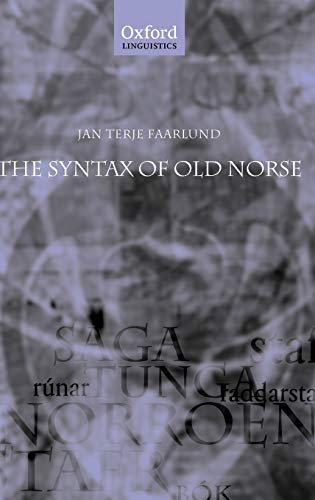 9780199271108: The Syntax of Old Norse: With a survey of the inflectional morphology and a complete bibliography