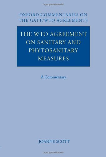 9780199271122: The WTO Agreement on Sanitary and Phytosanitary Measures: A Commentary (Oxford Commentaries on International Law)