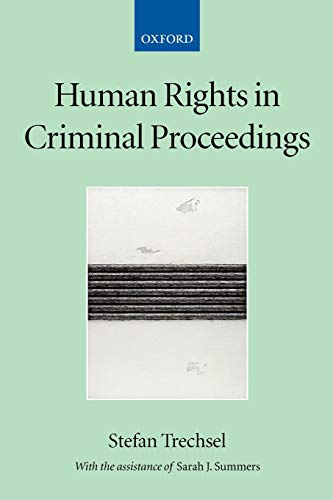 9780199271207: Human Rights in Criminal Proceedings (Collected Courses of the Academy of European Law)