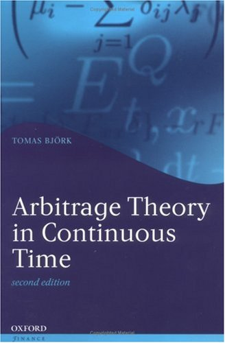 9780199271269: Arbitrage Theory in Continuous Time (Oxford Finance Series)