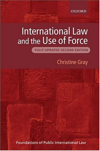 9780199271306: International Law and the Use of Force (Foundations of Public International Law)