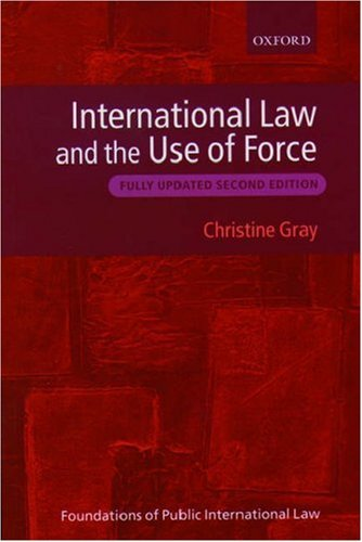 9780199271313: International Law and the Use of Force (Foundations of Public International Law)