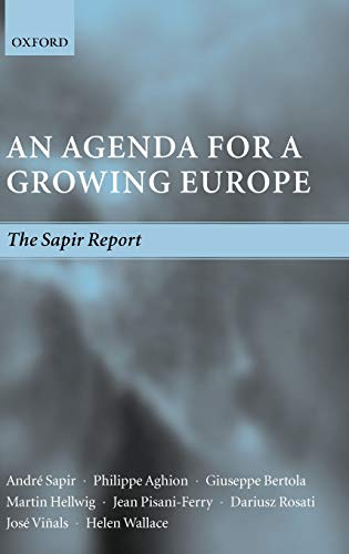 9780199271481: An Agenda for a Growing Europe: The Sapir Report