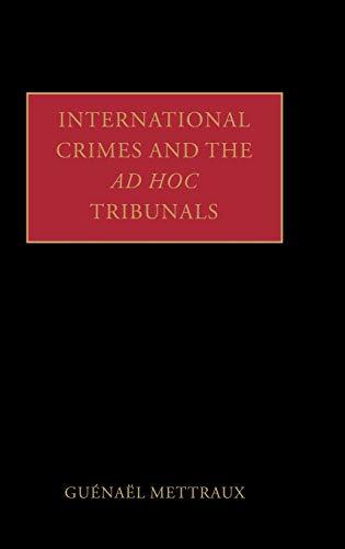 9780199271559: International Crimes and the ad hoc Tribunals