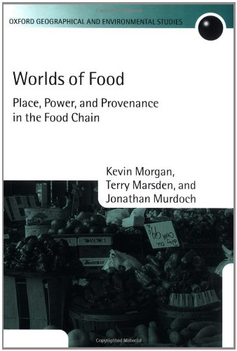 9780199271580: Worlds of Food: Place, Power, and Provenance in the Food Chain