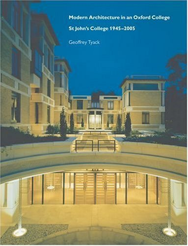 9780199271627: Modern Architecture in an Oxford College: St John's College 1945-2005