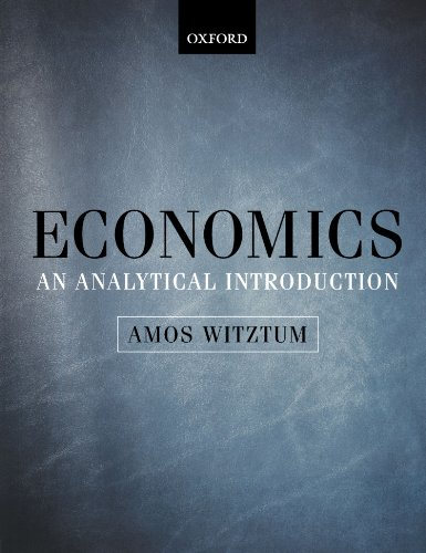 Economics: An Analytical Introduction: Amos Witztum