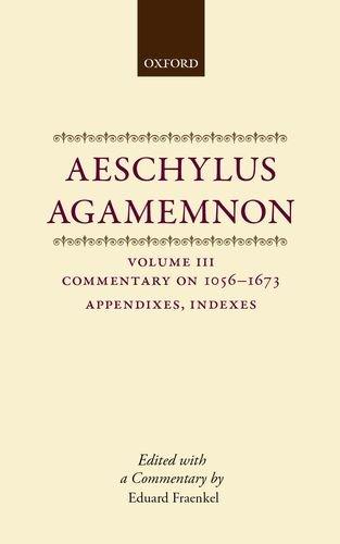 9780199271726: Aeschylus: Agamemnon: Aeschylus: Agamemnon: Volume III: Commentary 1056-1673