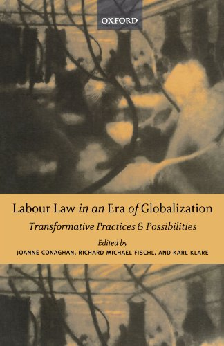 9780199271818: Labour Law in an Era of Globalization: Transformative Practices and Possibilities (New Edition (2nd & Subsequent))
