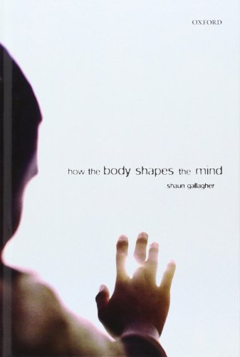 9780199271948: How the Body Shapes the Mind