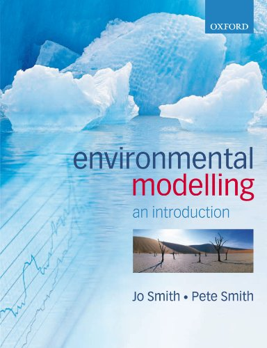 Introduction to Environmental Modelling (0199272069) by Jo Smith; Pete Smith