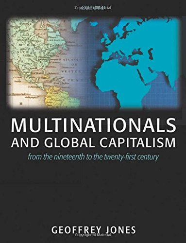 9780199272099: Multinationals and Global Capitalism: From the Nineteenth to the Twenty-first Century