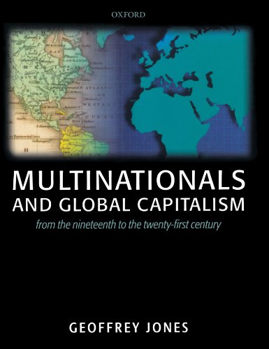 9780199272105: Multinationals and Global Capitalism: From the Nineteenth to the Twenty-first Century