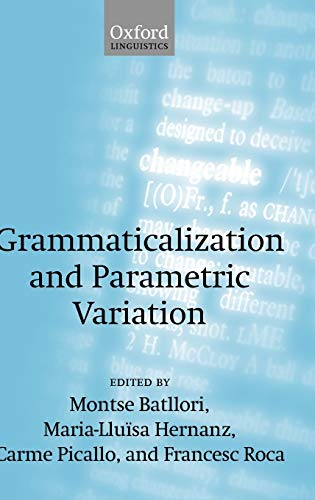 9780199272129: Grammaticalization and Parametric Variation